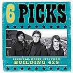 Building 429 6 Picks: Essential Radio Hits EP