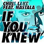 Chris Lake If You Knew