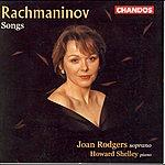 Joan Rodgers Rachmaninov: Songs
