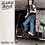Zero Boys History Of
