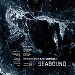 Seabound When Black Beats Blue (Rarities)