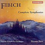 Neeme Järvi Fibich: Symphonies (complete)