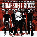 Bombshell Rocks From Here And On