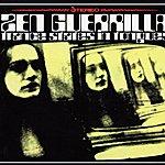 Zen Guerrilla Trance States In Tongues