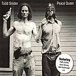 Todd Snider Peace Queer