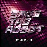 Save The Robot Avenue C Ep