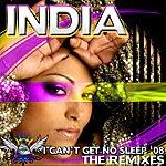 India Can't Get No Sleep '08: The Remixes
