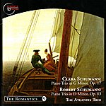 Atlantis Schumann: Piano Trio in G Minor - Schumann: Piano Trio No. 1 in D Minor