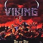 Viking Band Do Or Die
