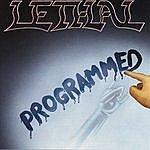 Lethal Programmed