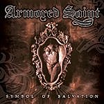 Armored Saint Symbol Of Salvation (Special Edition)