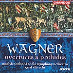 Gerd Albrecht Wagner: Overtures and Preludes