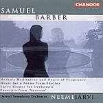 Neeme Järvi Barber: 3 Essays for Orchestra / Medea's Meditation and Dance of Vengeance
