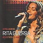 Rita Guerra O melhor de Rita Guerra acústico ao vivo