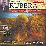 Richard Hickox Sinfonia Concertante/A Tribute/The Morning Watch/Ode To The Queen