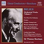 London Philharmonic Orchestra Delius: Orchestral Works, Vol. 1 (Beecham) (1927-1934)