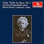 Antonio Pompa-Baldi Grieg: Works for Piano, Vol. 7