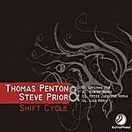 Thomas Penton Thomas Penton & Steve Prior - Shift Cycle