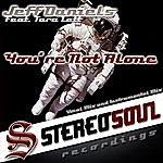 Jeff Daniels You're Not Alone (Featuring Tara Lett)