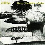 The Militia Namu/Namasthe