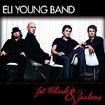 Eli Young Band Jet Black & Jealous