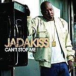 Jadakiss Can't Stop Me (Edited)
