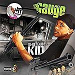 12 Gauge Da Shotgun Kid