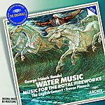 The English Concert Handel: Water Music & Fireworks Music