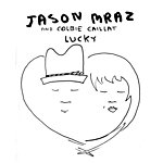 Jason Mraz Lucky (Single)