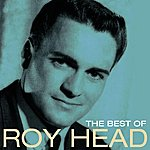 Roy Head The Best Of Roy Head