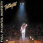 Ted Nugent Full Bluntal Nuggity (Live)