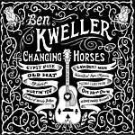 Ben Kweller Changing Horses (Standard Version)