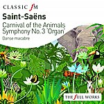 Peter Hurford Saint-Saens: Carnival Of The Animals / Organ Symphony