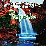 Columbia River Group Entertainment Nature's Passion - Purification