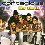 Contagious Es Real