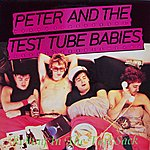 Peter & The Test Tube Babies Rotting In The Fart Sack