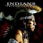 The Indians Tribal Spirit
