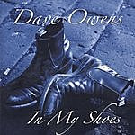 Dave Owens In My Shoes