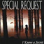 Special Request I Know A Secret