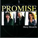 Promise Mercy Moved In