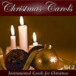 Instrumental Christmas Carols: Instrumental Carols For Christmas Vol.2