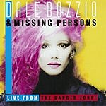 Missing Persons Live From The Danger Zone