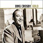 Bing Crosby Bing Crosby Gold