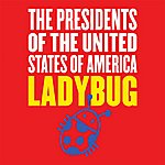 The Presidents Of The United States Of America Ladybug/Rooftops In Spain