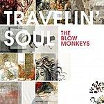 The Blow Monkeys Travelin' Soul