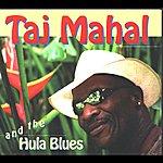Taj Mahal And The Hula Blues
