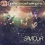 Planetshakers Beautiful Saviour Acoustic Series Volume 1