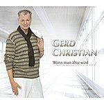 Gerd Christian Wenn Man Älter Wird