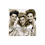 The Andrews Sisters Greatest Hits - The 60th Anniversary Collection