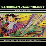 Caribbean Jazz Project Here And Now (Live)